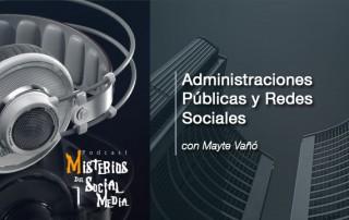 Administraciones-Públicas-y-Redes-Sociales-con-Mayte-Vaño-Misterios-del-Social-Media-Podcast-02