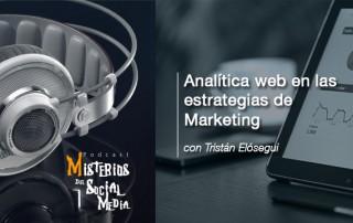 Analítica-web-en-las-estrategias-de-Marketing-con-Tristan-Elosegui-Misterios-del-Social-Media-Podcast-02