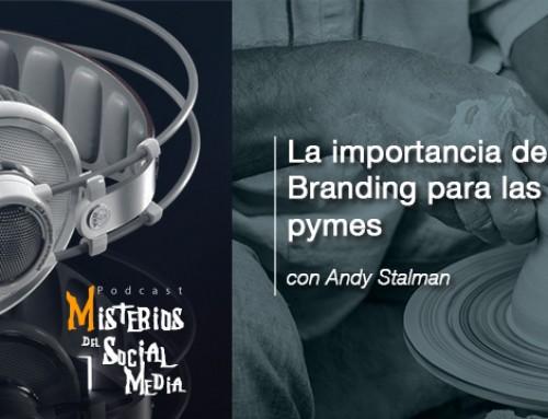 La importancia del Branding para las pymes con Andy Stalman