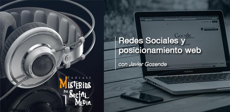 Redes-Sociales-y-posicionamiento-web-con-Javier-Gosende-Misterios-del-Social-Media-Podcast-03